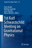 1st Karl Schwarzschild Meeting on Gravitational Physics (eBook, PDF)