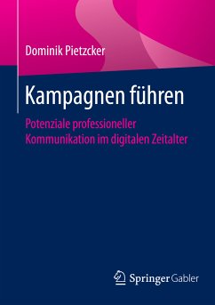 Kampagnen führen (eBook, PDF) - Pietzcker, Dominik
