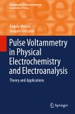Pulse Voltammetry in Physical Electrochemistry and Electroanalysis (eBook, PDF)