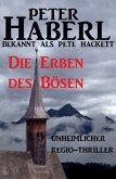 Die Erben des Bösen (eBook, ePUB)