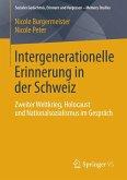 Intergenerationelle Erinnerung in der Schweiz (eBook, PDF)