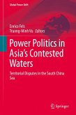 Power Politics in Asia's Contested Waters (eBook, PDF)
