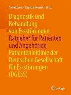 Diagnostik und Behandlung von Essstörungen - Ratgeber für Patienten und Angehörige (eBook, PDF)