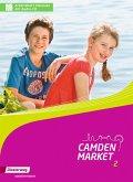 Camden Market 2. Arbeitsheft Inklusion mit Audio-CD: und Spielbögen