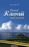 Einmal Hawaii und zurück