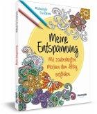 Malbuch für Erwachsene: Meine Entspannung