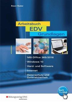 Arbeitsbuch EDV-Grundlagen - Windows 10 und MS-...