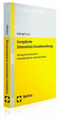 Europäische Datenschutz-Grundverordnung