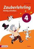 Zauberlehrling 4. Arbeitsheft. VA Vereinfachte Ausgangsschrift. Bayern