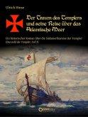 Der Traum des Templers und seine Reise über das Atlantische Meer