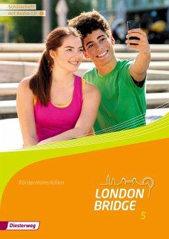 London Bridge 5. Schülerheft mit Audio CD