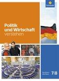 Politik und Wirtschaft verstehen 7 / 8. Schülerband
