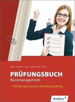 Prüfungsbuch Büromanagement 1 - Böker, Jürgen; Flammann, Wilfried; Huge, Jörn; Palmu, Karin; Richter, Klaus; Volke, Horst