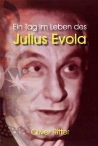 Ein Tag im Leben des Julius Evola