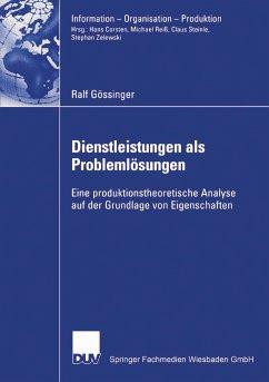 Dienstleistungen als Problemlösungen (eBook, PDF) - Gössinger, Ralf