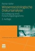 Wissenssoziologische Diskursanalyse (eBook, PDF)