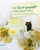 Die Do-it-yourself-Naturapotheke (eBook, PDF)