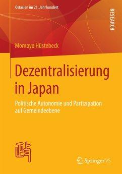 Dezentralisierung in Japan (eBook, PDF) - Hüstebeck, Momoyo