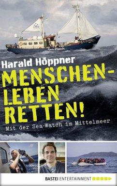 Menschenleben retten! (eBook, ePUB) - Höppner, Harald