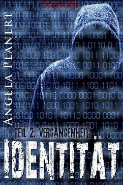 ¿Identität? (Teil 2 Vergessen) (eBook, ePUB) - Planert, Angela