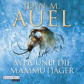 Ayla und die Mammutjäger / Ayla Bd.3 (MP3-Download)