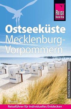 Reise Know-How Reiseführer Ostseeküste Mecklenburg-Vorpommern (eBook, PDF) - Höh, Peter