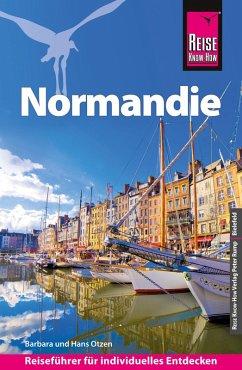 Reise Know-How Reiseführer Normandie (eBook, PDF) - Otzen, Hans; Otzen, Barbara
