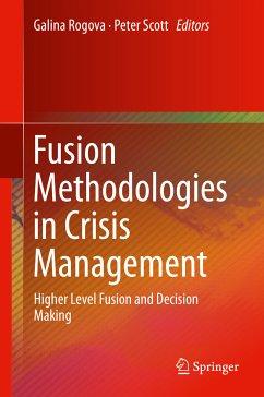 Fusion Methodologies in Crisis Management (eBook, PDF)