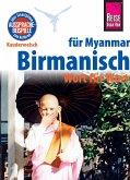 Reise Know-How Sprachführer Birmanisch für Myanmar - Wort für Wort (Burmesisch): Kauderwelsch-Band 63 (eBook, PDF)