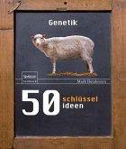 50 Schlüsselideen Genetik (eBook, PDF)