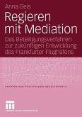 Regieren mit Mediation (eBook, PDF)