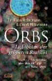 Orbs - Lichtboten der größeren Realität (eBook, ePUB)