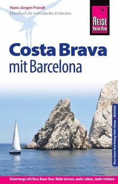 Reise Know-How Reiseführer Costa Brava mit Barcelona (eBook, PDF) - Fründt, Hans-Jürgen
