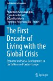 The First Decade of Living with the Global Crisis (eBook, PDF)