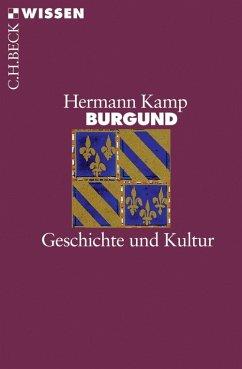 Burgund (eBook, ePUB) - Kamp, Hermann