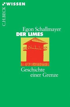 Der Limes (eBook, ePUB) - Schallmayer, Egon