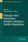 Pathogen-Host Interactions: Antigenic Variation v. Somatic Adaptations (eBook, PDF)