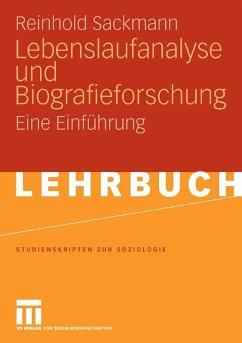 Lebenslaufanalyse und Biografieforschung (eBook, PDF) - Sackmann, Reinhold