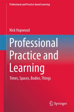 Professional Practice and Learning (eBook, PDF) - Hopwood, Nick