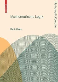 Mathematische Logik (eBook, PDF) - Ziegler, Martin