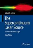 The Supercontinuum Laser Source (eBook, PDF)