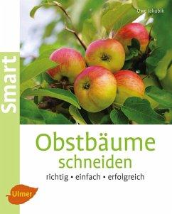 Obstbäume schneiden (eBook, PDF) - Jakubik, Uwe