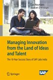 Managing Innovation from the Land of Ideas and Talent (eBook, PDF)