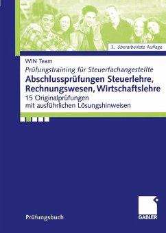 Abschlussprüfungen Steuerlehre, Rechnungswesen, Wirtschaftslehre (eBook, PDF) - Team, Win; Raabe, Christoph; Simon, Lothar