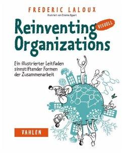 Reinventing Organizations visuell - Laloux, Frédéric
