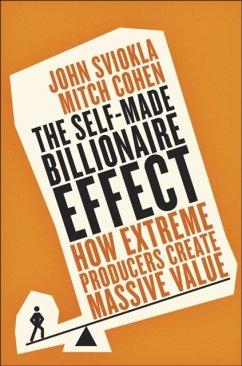 The Self-Made Billionaire Effect - Sviokla, John; Cohen, Mitch