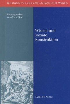 Wissen und soziale Konstruktion (eBook, PDF)