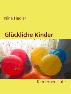 Glückliche Kinder (eBook, ePUB) - Hadler, Nina