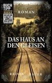 Das Haus an den Gleisen (eBook, ePUB)