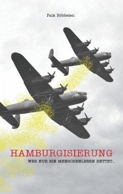 Hamburgisierung (eBook, ePUB) - Röbbelen, Falk
